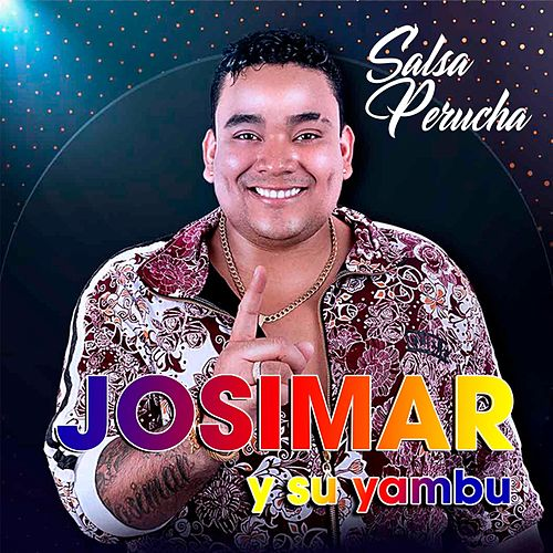 Salsa Perucha de Josimar y su Yambú
