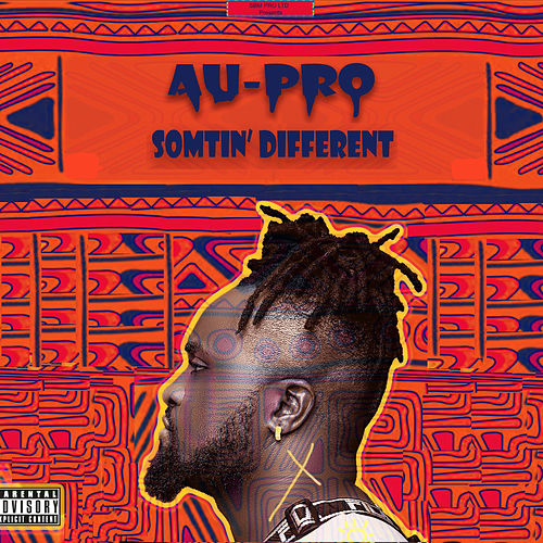 Somtin Different by Au-Pro