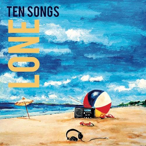 Ten Songs by Lone