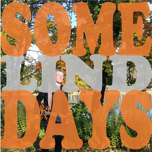 Somedays by Lind
