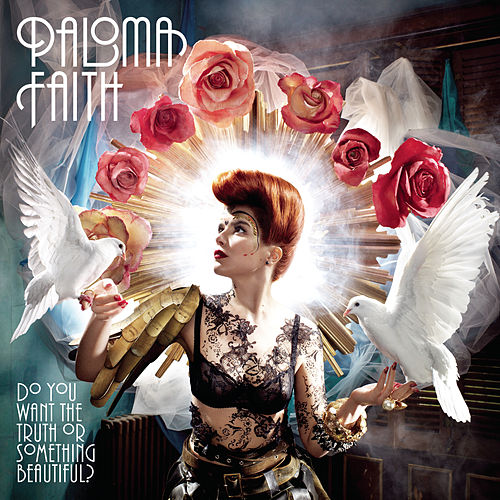 Do You Want The Truth Or Something Beautiful? fra Paloma Faith