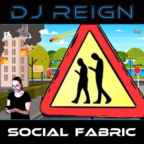 Social Fabric by Dj Reign
