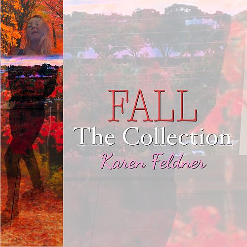 Fall: The Collection de Karen Feldner