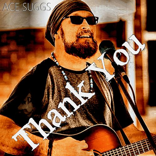 Thank You (Pop Version) by Ace Suggs