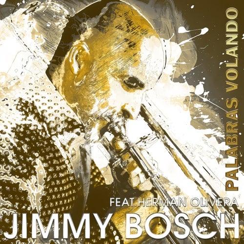 Palabras Volando de Jimmy Bosch