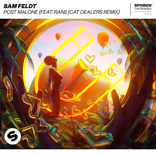 Post Malone (feat. RANI) (Cat Dealers Remix) de Sam Feldt