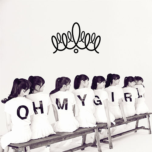 OH MY GIRL by Oh My Girl