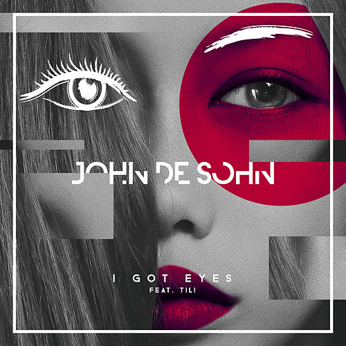 I Got Eyes by John de Sohn