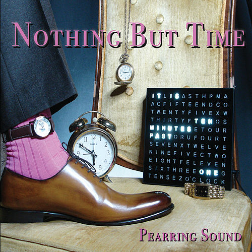 Nothing but Time by Pearring Sound