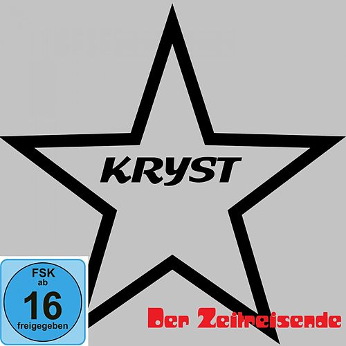 Der Zeitreisende (Live Remix) de Kryst