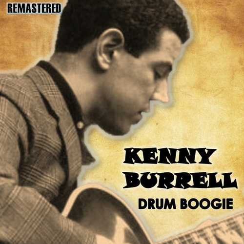 Drum Boogie by Kenny Burrell