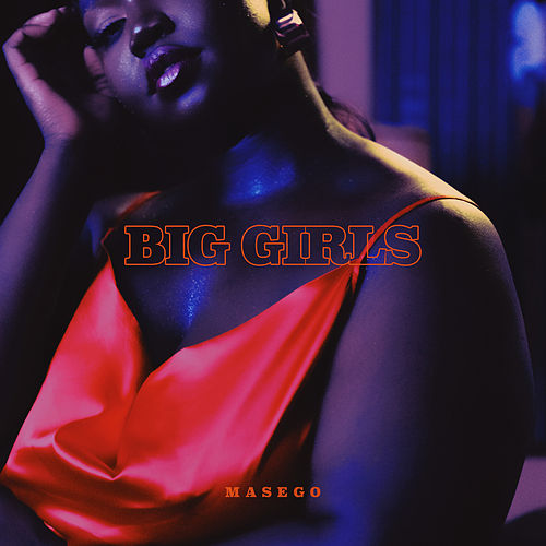 Big Girls de Masego