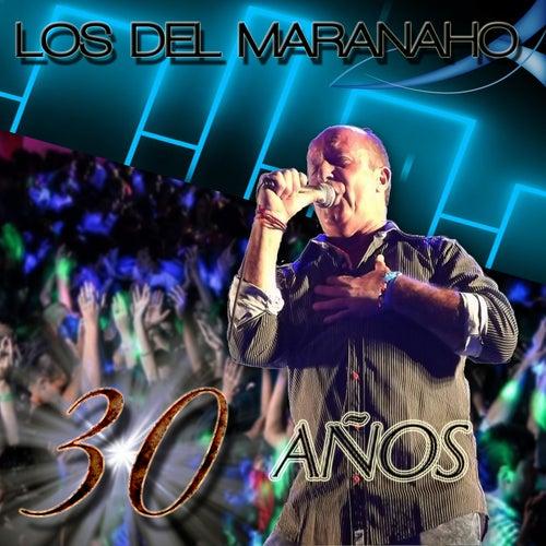 30 Años de Los Del Maranaho