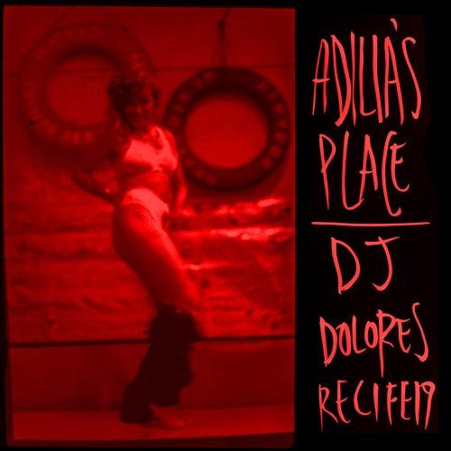 Adilia's Place de DJ Dolores