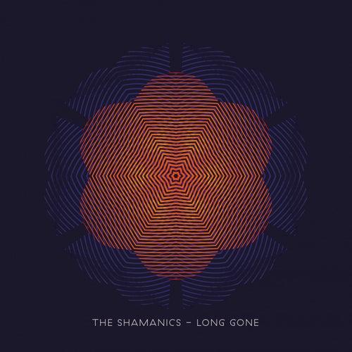 Long Gone by The Shamanics
