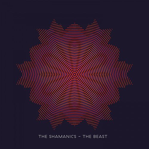 The Beast by The Shamanics