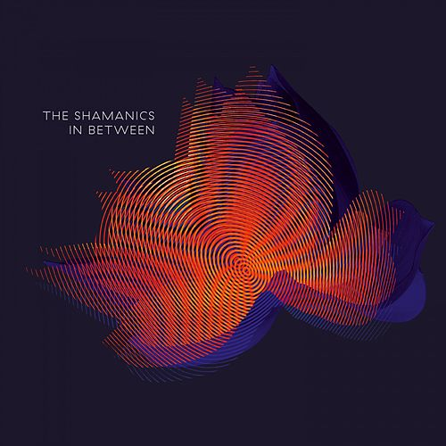 In Between by The Shamanics
