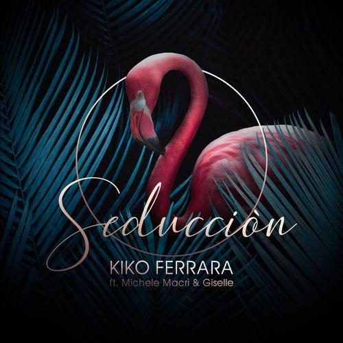 Seducciòn de Kiko Ferrara