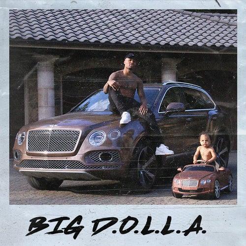 Big D.O.L.L.A. von Dame Dolla