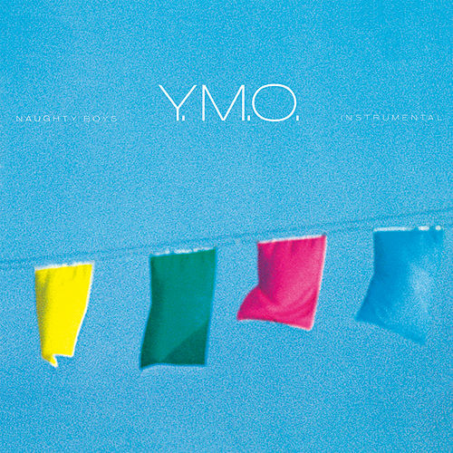Naughty Boys Instrumental (2019 Bob Ludwig Remastering) by Yellow Magic Orchestra