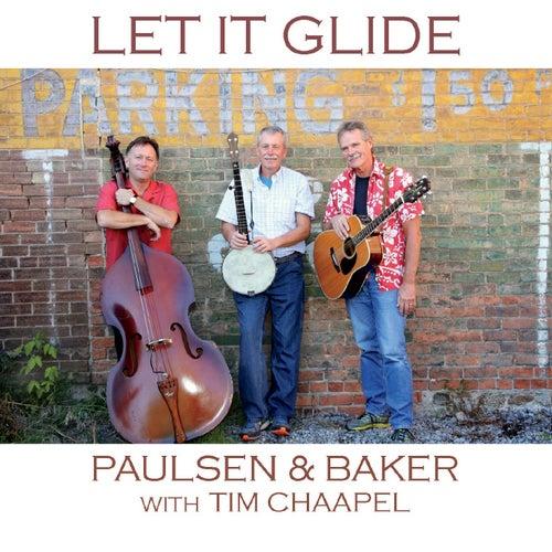 Let It Glide (feat. Tim Chaapel) by Paulsen