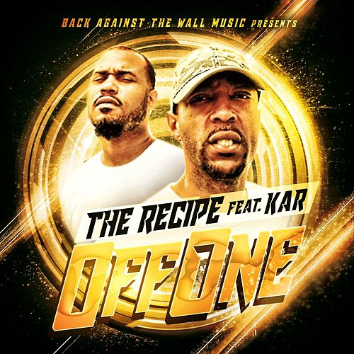 Off One (feat. K.Mayo) von The Recipe