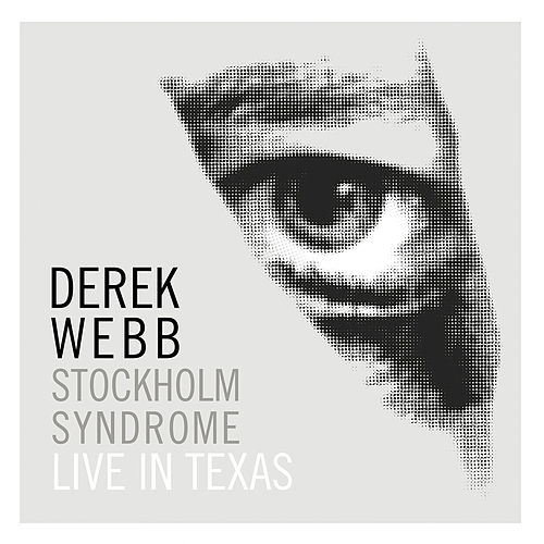 Stockholm Syndrome: Live in Texas de Derek Webb