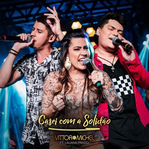 Casei Com a Solidão (Ao Vivo) by Vittor