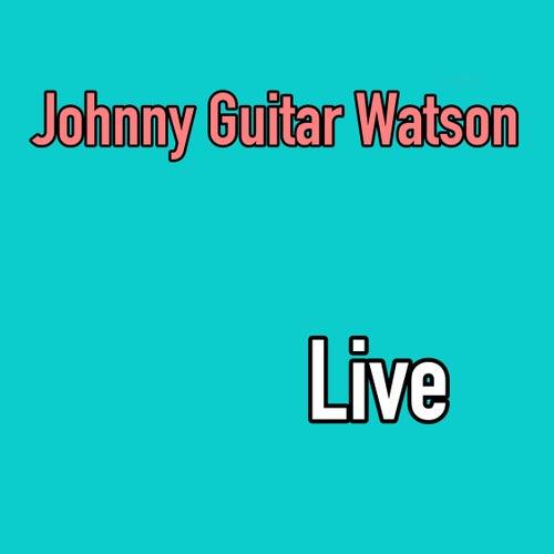 Live de Johnny 'Guitar' Watson