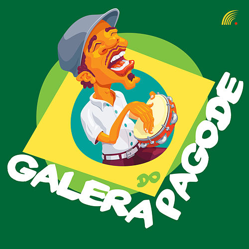 Galera do Pagode von Various Artists