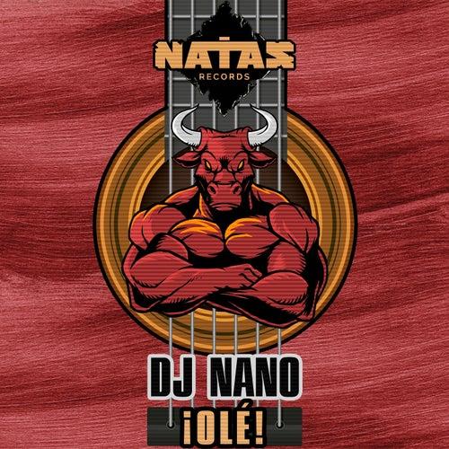 Olé! by DJ Nano