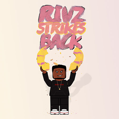 Rivz Strikes Back di Jus Rival