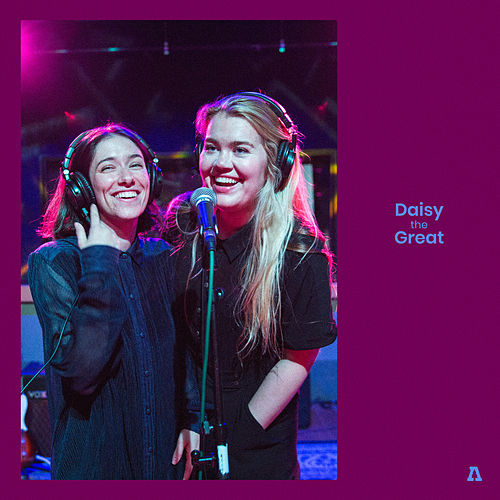 Daisy the Great on Audiotree Live de Daisy the Great