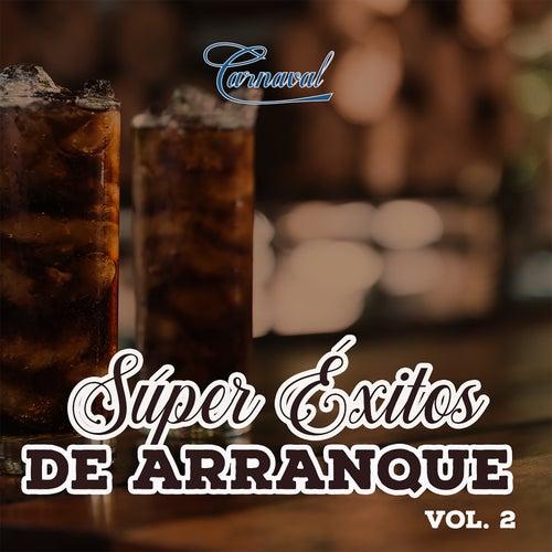 Super Éxitos de Arranque, Vol. 2 de Various Artists
