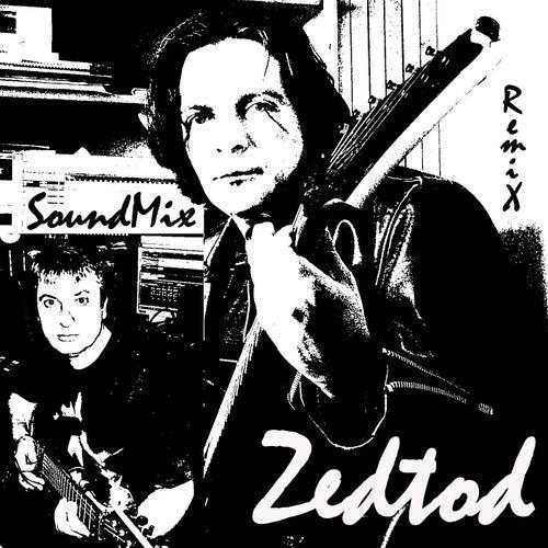 Soundmix (Remix) von Zedtod