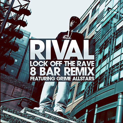 Lock Off The Rave (8 Bar Remix) di Jus Rival