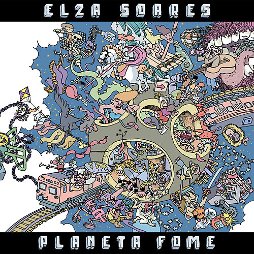 Planeta Fome de Elza Soares