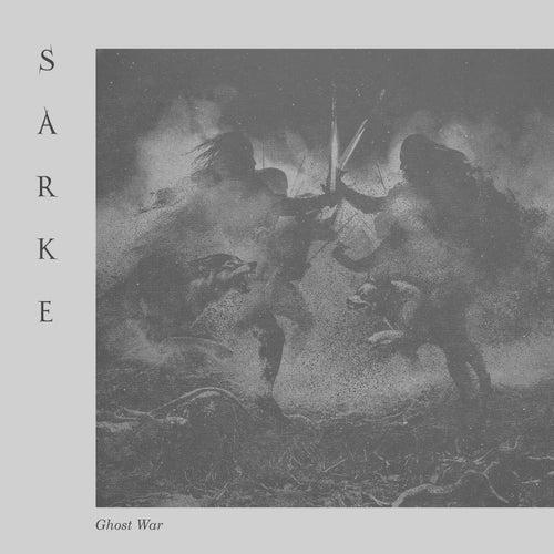 Ghost War by Sarke