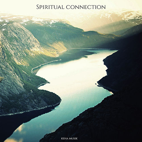 Spiritual Connection von Keha