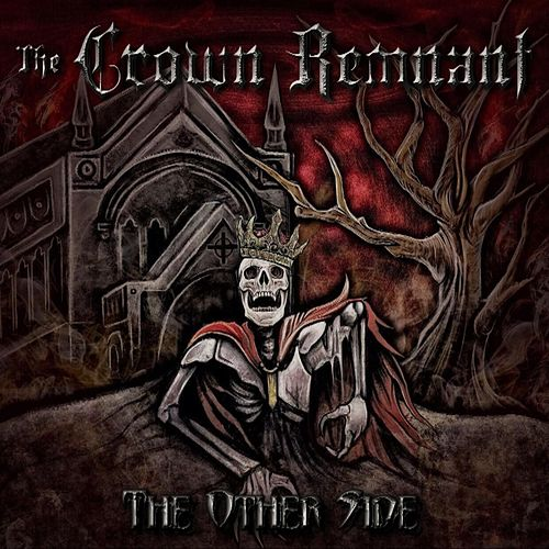 The Other Side by The Crown Remnant