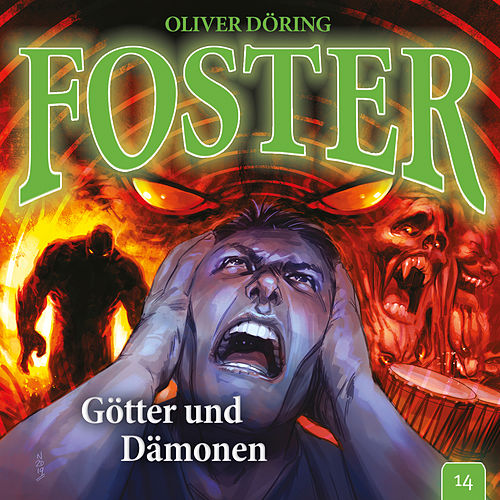 Folge 14: Götter und Dämonen von Foster