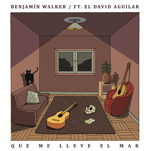 Que Me Lleve el Mar by Benjamín Walker