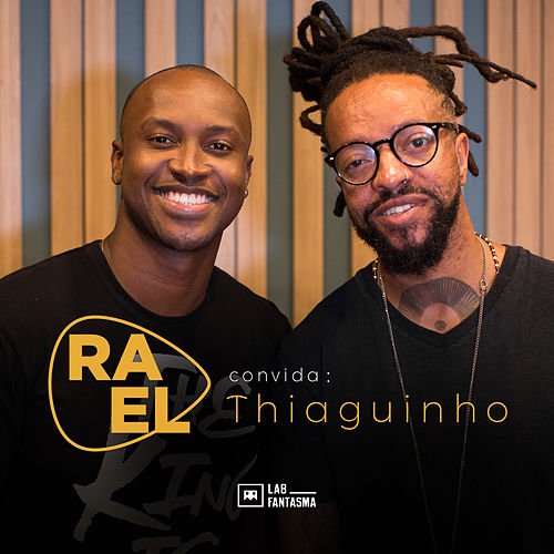 Rael Convida: Thiaguinho (Acústico) by Ra'el