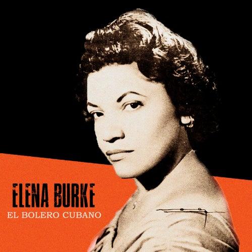 El Bolero Cubano (Remastered) de Elena Burke