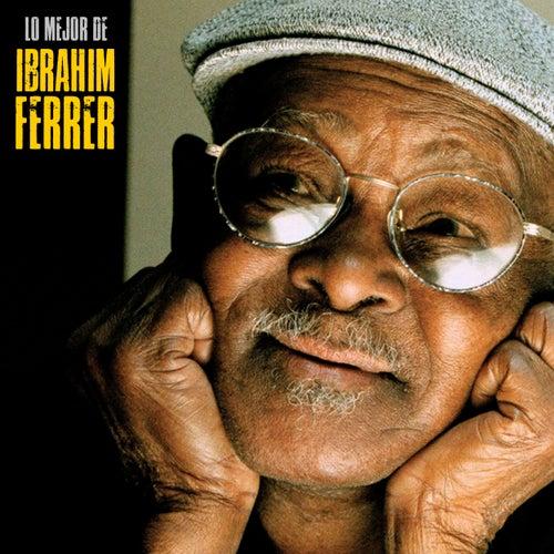 Lo Mejor de Ibrahim Ferrer (Remastered) de Ibrahim Ferrer