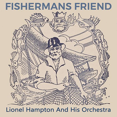 Fishermans Friend by Lionel Hampton