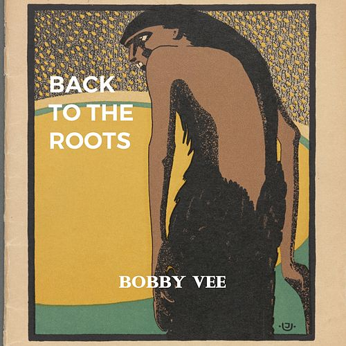 Back to the Roots di Bobby Vee
