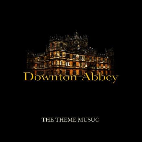 Downton Abbey - The Theme Music de TV Themes