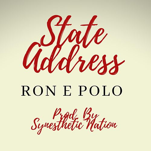 State Address by Ron E Polo