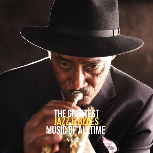 The Greatest Jazz & Blues Music of Alltime, Vol. 11 de Various Artists